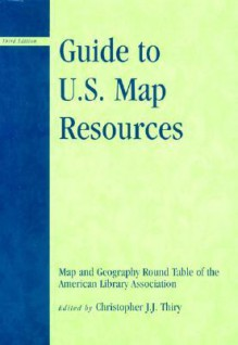 Guide to U.S. Map Resources - American Library Association Map & Geography Round Table