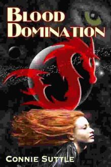 Blood Domination (Blood Destiny, #4) - Connie Suttle