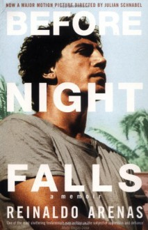 Before Night Falls - Reinaldo Arenas