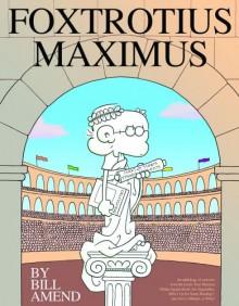 Foxtrotius Maximus - Bill Amend