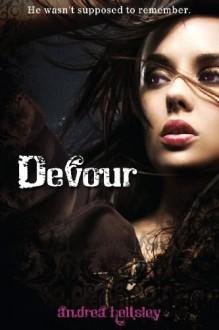 Devour - Andrea Heltsley