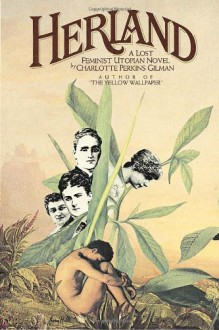 Herland - Charlotte Perkins Gilman,Ann J. Lane