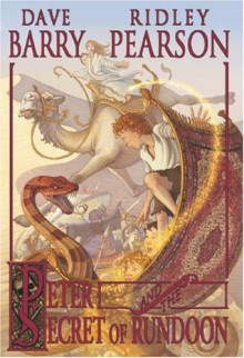 Peter and the Secret of Rundoon (The Starcatchers) - Ridley Pearson;Dave Barry