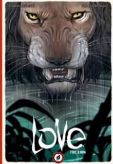 Love: The Lion - Frederic Brremaud
