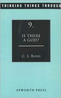 Is There a God? - Cyril S. Rodd