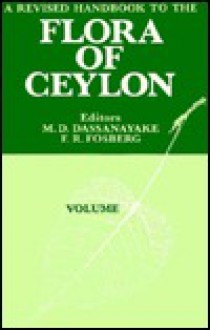 A Revised Handbook to the Flora of Ceylon - Complete Set - F.R. Fosberg
