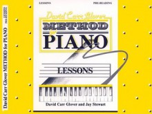 David Carr Glover Method for Piano Lessons: Pre-Reading - Alfred Publishing Company