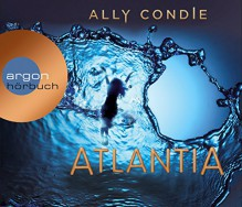 Atlantia - Christiane Marx,Stefanie Schäfer,Ally Condie