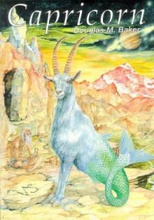 Capricorn - Douglas M. Baker