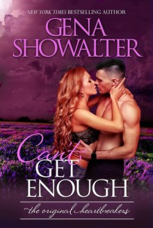 Can't Get Enough - Gena Showalter