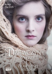 Dziewczyny z Syberii - Anna Herbich