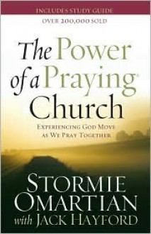 Power of a Praying Church - Stormie Omartian, Jack Hayford