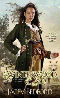 Winterwood - Jacey Bedford