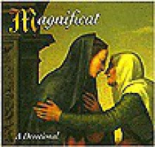 Magnificat: A Devotional - Henry Holt & Company LLC, Henry Holt and Co