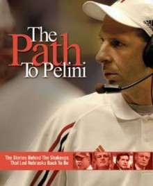 The Path to Pelini - Lincoln-Journal Star