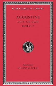 City of God 2, Books 4-7 - Augustine of Hippo