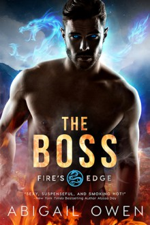 The Boss - Abigail Owen