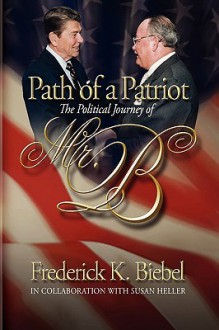 Path of a Patriot - Frederick Biebel