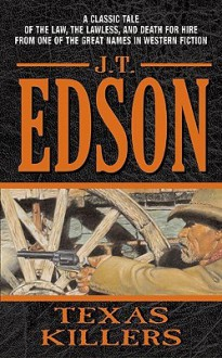 Texas Killers - J.T. Edson