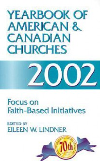 Yearbook of American and Canadian Churches 2002 - Eileen Linder