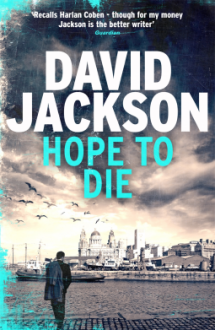 Hope to Die: A Gripping New Serial Killer Thriller (The DS Nathan Cody Series) - David Jackson
