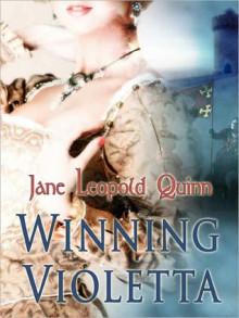 Winning Violetta - Jane Leopold Quinn