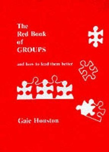 The Red Book of Groups - Gaie Houston