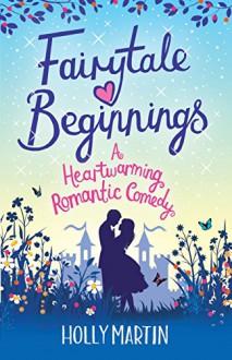 Fairytale Beginnings - Holly Martin
