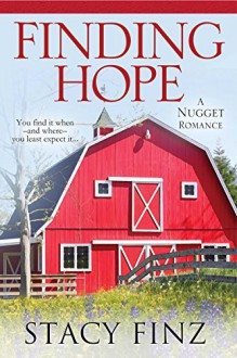 Finding Hope (A Nugget Romance) - Stacy Finz