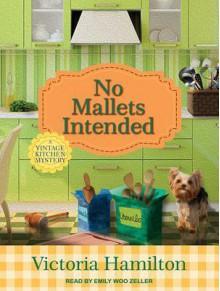 No Mallets Intended - Victoria Hamilton, Emily Woo Zeller