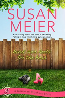 Head Over Heels for the Boss (Donovan Brothers) - Susan Meier