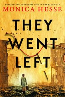 They Went Left - Monica Hesse