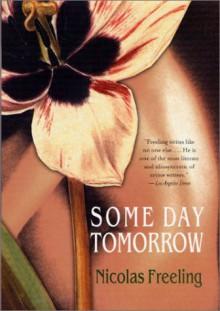 Some Day Tomorrow - Nicolas Freeling