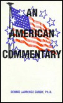 An American Commentary - Dennis L. Cuddy