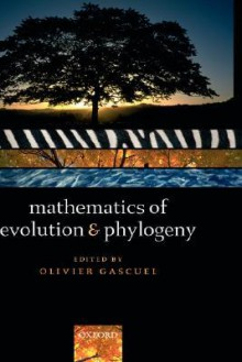 Mathematics of Evolution and Phylogeny - Olivier Gascuel