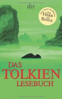 Das Tolkien Lesebuch - J.R.R. Tolkien
