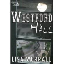 Westford Hall - Lisa Worrall