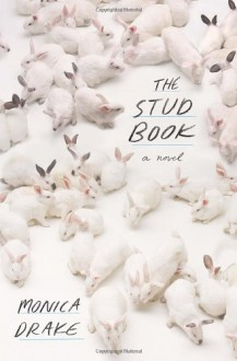 The Stud Book - Monica Drake