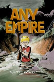 Any Empire - Nate Powell
