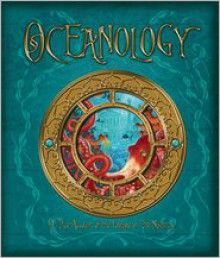 Oceanology: The True Account of the Voyage of the Nautilus - Dugald A. Steer