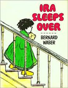 Ira Sleeps Over [With 4 Paperback Books] - Bernard Waber