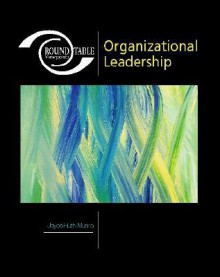 Roundtable Viewpoints: Organizational Leadership - Joyce Huth Munro