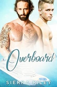 Overboard - Sierra Riley