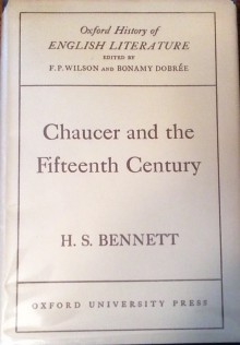 Chaucer and the Fifteenth Century, Vol. 1 - Henry S. Bennett
