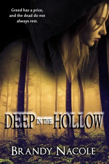 Deep in the Hollow - Brandy Nacole