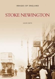 Stoke Newington - Gavin Smith