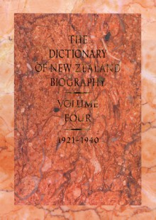 Dictionary of New Zealand Biography: Volume 4: 1921�1940 - Claudia Orange