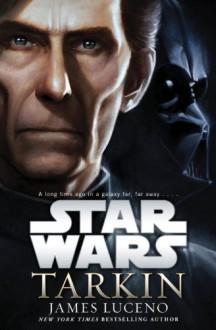 Star Wars: Tarkin - James Luceno
