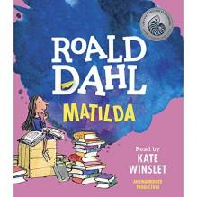 Matilda - Roald Dahl, Kate Winslet, Listening Library