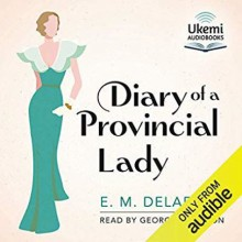 Diary of a Provincial Lady - Georgina Sutton,E.M. Delafield